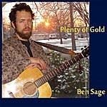 Ben Sage Plenty Of Gold