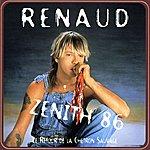 Renaud Le Retour De La Chetron Sauvage (Zenith 86)(Live)