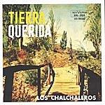 Los Chalchaleros Tierra Querida (Remastered 2003)