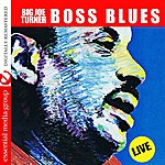 Big Joe Turner Boss Blues: Live (Digitally Remastered) - EP