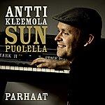 Antti Kleemola Sun Puolella - Antti Kleemolan Parhaat