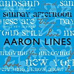 Aaron Lines Sunday Afternoon