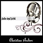 Christian Anders Liebe Und Licht