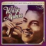 Willie Mabon Legendary Bop, Rhythm & Blues Classics: Willie Mabon (Digitally Remastered)