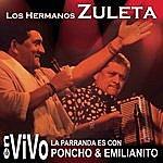 Los Hermanos Zuleta La Parranda Es Con Poncho & Emilianito (En Vivo)