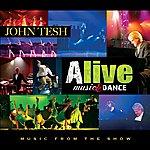 John Tesh Alive Music & Dance