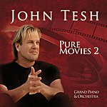 John Tesh Pure Movies 2
