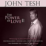 John Tesh Power Of Love Vol. 2