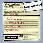 The Railway Children Nicky Campbell Session (18th April 1990)