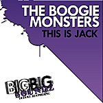 The Boogie Monsters This Is Jack