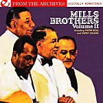 The Mills Brothers Mills Brothers: Volume II - From The Archives (Digitally Remastered)