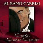 Al Bano Carrisi Carrisi Canta Caruso