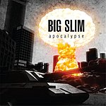 Big Slim Apocalypse