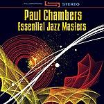 Paul Chambers Essential Jazz Masters