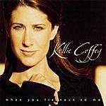 Kellie Coffey When You Lie Next To Me