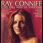 Ray Conniff Love Will Keep Us Together