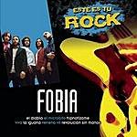 Fobia Este Es Tu Rock - Fobia