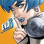 Eve 6 Horrorscope