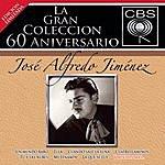 José Alfredo Jiménez La Gran Coleccion Del 60 Aniversario Cbs - Jose Alfredo Jimenez