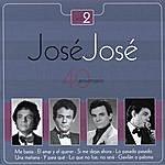 José José Jose Jose - 40 Aniversario Vol. 2