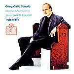 Truls Mork Cello Sonata/Malinconia Etc.
