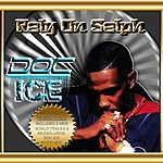 Doc Ice Rely On Selph (Remastered Deluxe Edition)