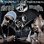Three 6 Mafia Most Known Unknown (Parental Advisory)