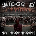 Judge D No Compromize