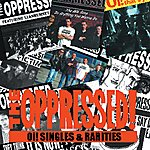 The Oppressed Oi! Singles And Rarities