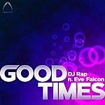 DJ Rap Good Times (8-Track Maxi-Single)