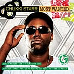 Chukki Starr Most Wanted