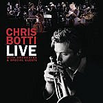 Chris Botti Live With Orchestra And Special Guests (Live Audio From The Wilshire Theatre)