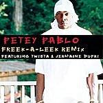 Petey Pablo Freek-A-Leek (Remix)(Featuring Twista & Jermaine Dupri)(Parental Advisory)