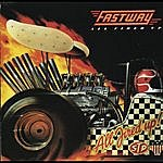 Fastway All Fired Up