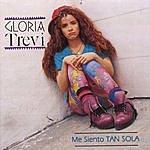 Gloria Trevi Me Siento Tan Sola