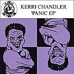 Kerri Chandler Panic - Ep