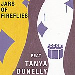 Pocket Jars Of Fireflies (Feat. Tanya Donelly Of Belly)