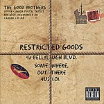 The Good Brothers Restricted Goods