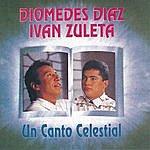 Diomedes Diaz Un Canto Celestial