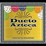Dueto Azteca Tesoros De Coleccion - Dueto Azteca