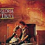 Gloria Trevi Tu Angel De La Guarda