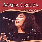 Maria Creuza Série Romântico - Maria Creuza