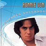 Ronnie Von Grandes Sucessos - Ronnie Von