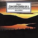 Max Pommer Handel: Concerti Grossi, Op. 3