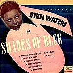 Ethel Waters Vintage Vocal Jazz / Swing No. 81 - EP: Shades Of Blue