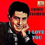Eddie Fisher Vintage Vocal Jazz / Swing No. 98 - EP: I Love You