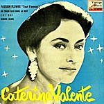 Caterina Valente Vintage French Song No. 103 - Ep: Passion Flowers