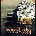 The Guess Who Wheatfield Soul (2003 Remastered)