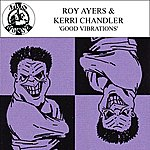 Roy Ayers Good Vibrations - EP