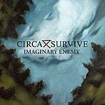 Circa Survive Imaginary Enemy (Single)